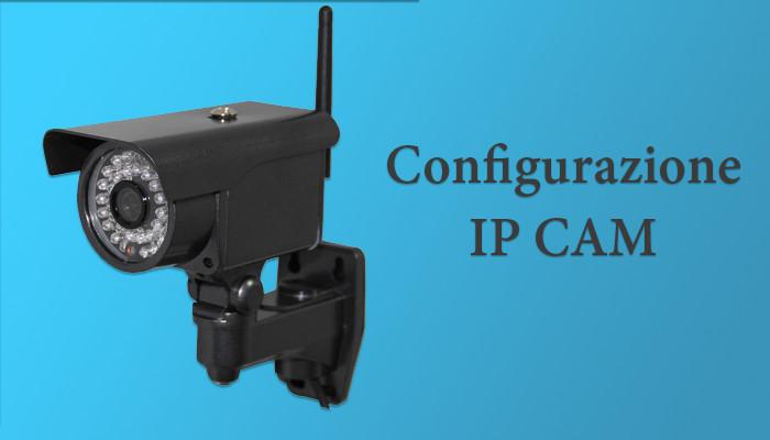 Guida configurazione ip cam hd apexis foscam wansview sricam nview